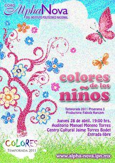 Colores de los Niños Jueves 28 de abril, 19 horas  Auditorio Manuel Moreno Torres Centro Cultural Jaime Torres Bodet, Zacatenco