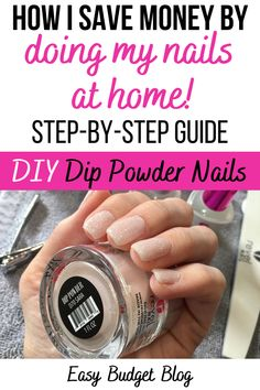 How I save money by doing my own nails! Step-by-step guide for DIY dip powder nails. Give yourself a professional manicure from home! Skip the salon and save money. Revel Nail Kit review. Product review. Easy Budget Blog #diy #manicure #dipnails #savemoney #budget #stepbystep #review #revelnail #howto Dip Manicure, Powder Manicure, Nails At Home, Manicure At Home, How To Make Dip, Revel Nail Dip Powder, Dipped Nails, Easy Budget, Nail Tutorials