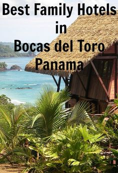 While certain areas of Bocas del Toro are dominated by cheap backpacker hostels and offer a lively party scene, they are not always the best places for families to stay.  Enjoy the best Bocas has to offer by selecting a family-friendly hotel. Here are my picks for the best family hotels in Bocas del Toro Panama.