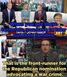 He replayed footage of that time Trump shared his strategy for battling terrorism.   John Oliver Spent 20 Minutes Destroying Donald Trump