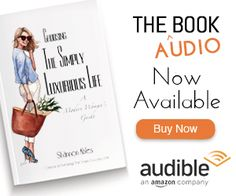 11 Things You Must Do to Create the Life of Your Dreams – The Simply Luxurious Life®