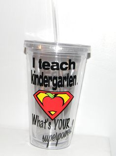 Kindergarten Teacher Gift - personalized  I Teach Kindergarten. What's Your Superpower? Tumbler  ANY Grade or Subject!