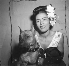 Billie Holiday and her dog Mister Downbeat :)