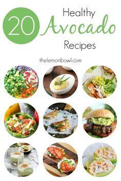 20 Healthy Avocado Recipes - The Lemon Bowl