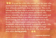 It's not the critic that counts. Dare Greatly.