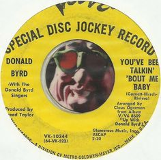 Donald Byrd Youve Been Talkin Bout Me Baby