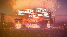 The Roskilde Festival 2016 line-up