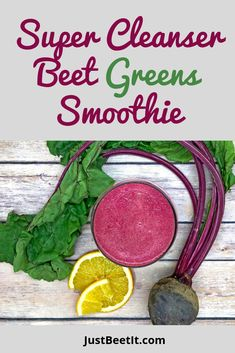 """Super Cleanser Beet Greens Smoothie: Eat your greens for extra """"Popeye"""" strength! Dark leafy greens, such as kale, spinach, chard, and beet greens are superhero greens filled with incredible nutrients. Beet Smoothie, Green Smoothie Recipes, Fruit Smoothies, Healthy Smoothies, Healthy Drinks, Smoothie Cleanse, Juice Recipes, Beet Green Recipes, Healthy Foods"""
