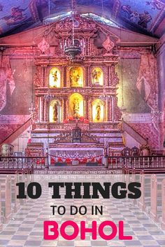 10 things to do in Bohol, Philippines