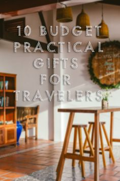10 Practical Budget Gifts For Travelers