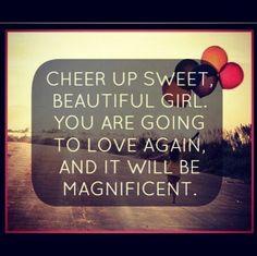 Cheer up sweet beautiful girl..
