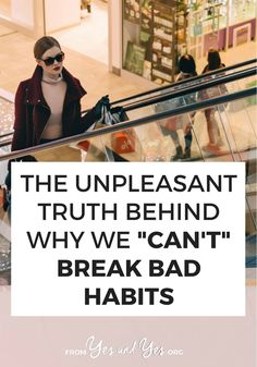 Think you can't break bad habits? You totally can! But it started by being really honest with yourself about why you think you can't. Click through for 4 tips that will help with long-lasting habit change!