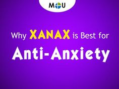 Why Xanax is best for Anxiety medication. generic xanax is used for the treatment of stress / depression