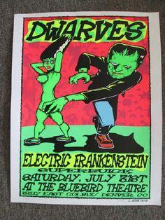 Original silkscreen concert poster for Dwarves / Electric Frankenstein at the Bluebird in Denver, CO.