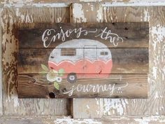 'Enjoy the Journey'  RV, camping, camper wooden sign