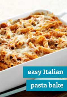 "Easy Italian Pasta Bake – We call this pasta casserole ""Italian,"" because it's cheesy with Parmesan and Mozzarella. And ""easy"" because it takes just 20 minutes to prepare."