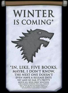 Winter is coming. When?