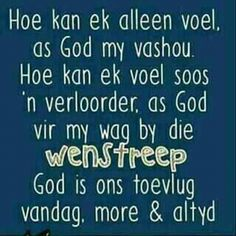 Afrikaanse Quotes, Goeie More, Inspirational Qoutes, Vinyl Quotes, Special Quotes, Religious Quotes, Daily Quotes, Christian Quotes, Prayers
