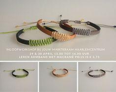 Komende vrijdag 29-4 en zaterdag 30-4 is er een inloopworkshop bij Jouw Marktkraam Haarlem Centrum door Sieratas sieraden, workshops & gifts. Leer een leren armband met macramé maken. Je hoeft je van tevoren niet op te geven, je kunt aanschuiven tussen 13.00 en 16.00 uur. Prijs is € 3,75 voor een armbandje. Komen jullie ook?