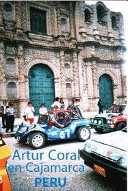 Artur Coral visita la Ciudad de Cajamarca, Perú, y participa en una carrera de autos. Frente a la Plaza de Armas. (Foto: Archivo de Ipitimes.com ).