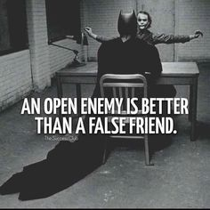As enemies jokingly honest with each other. your a Dark Knight with how many trusted close false friends . Quotable Quotes, Wisdom Quotes, Quotes To Live By, Me Quotes, Motivational Quotes, Inspirational Quotes, Images Bible, Leadership, Joker Quotes