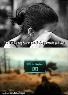 In Fallout 3 all companions can die and also I AGREE! Dogmeat Fallout, Fallout 4 Funny, Fallout Facts, Fallout New Vegas, Video Game Logic, Video Games, Fall Out 4, Losing Someone, Gaming Memes