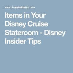 Items in Your Disney Cruise Stateroom - Disney Insider Tips