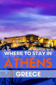 Where to stay in Athens: Best Hotels and Brief Overview of the Neighbourhoods.