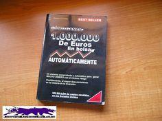 Cómo Ganar 1.000.000 De Euros En Bolsa Automáticamente