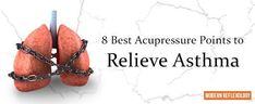 8 Best Acupressure Points to Relieve Asthma
