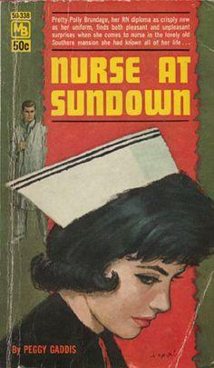 Nurses by the Book – Nurse at Sundown (Gaddis)