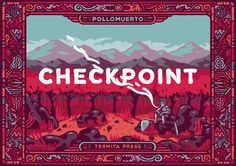 Checkpoint is a little illustrated zine about learning from death, inspired by Dark Souls saga.