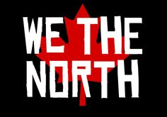 We the North w/maple leaf by Alyssa Miocevich