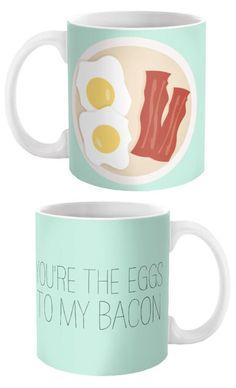 you're the eggs to my bacon coffee mug