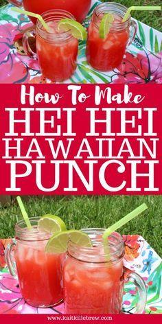 Hei Hei Hawaiian Punch To Be Hawaiian Punch Hawaiian Drinks, Hawaiian Punch, Luau Punch, Hawaiian Parties, Hawaiian Recipes, Hawaiin Punch Recipes, Hawaiian Party Foods, Hawaiian Luau Food, Hawaiin Food
