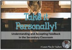 Understanding and accepting feedback in the Secondary Classroom