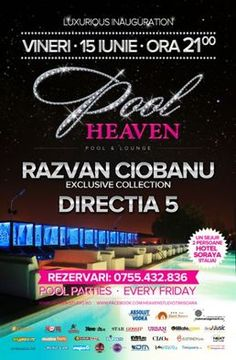 Directia 5 la inaugurarea Heaven Pool & Lounge Timisoara Pool Lounge, Heaven, Luxury, Sky, Paradise