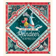 Last Stop on the Reindeer Express by Maudie Powell-Tuck; by Karl James Mountford. Doubleday/Little Tiger Press Cut-outs and flaps within stylized illustrations frame a holiday fantasy. Christmas Books, A Christmas Story, Christmas Fun, Christmas Activities, Xmas, Album Jeunesse, Little Girl Names, Cute Stories, Theme Noel