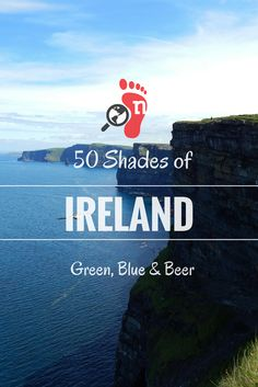 Ireland - 50 Shades of Green, Blue & Beer. Last spring I spent some time in the Emerald Isle. Its landscapes and its people still enchant me! Read now for the whole story on Nomadic Lives #Ireland #orgasm #travel #Cliffs #ocean #Beer #LonelyPlanet