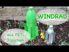DIY Windrad aus PET-Flaschen / Windrad selber bauen / Frühlingsdeko / TäglichMama - YouTube