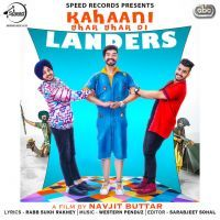 Download Kahaani Ghar Ghar Di Is A Single Track Song By The Landers Download This Single Track Mp3 Songs From RiskyJaTT.Com