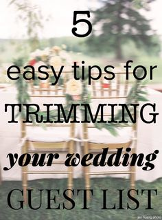 Guest list looking a bit long? Here's how to trim it down!  Pin now, read later. You'll need it!