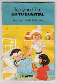 Title: 'Topsy and Tim go to Hospital'; Author: 'Jean Adamson and Gareth Adamson'; Illustrator: 'Jean Adamson and Gareth Adamson'; 1980s Childhood, My Childhood Memories, Sweet Memories, Nostalgia 70s, Ladybird Books, 90s Kids, Bedtime Stories, My Memory, Vintage Books