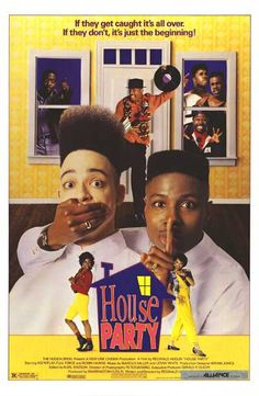 Picture This - House Party (1990) Comedy - Written & Directed by Reginald Hudlin - Starring Kid N Play, Robin Harris, Martin Lawrence, Tisha Campbell, A.J Johnson, and Paul Anthony