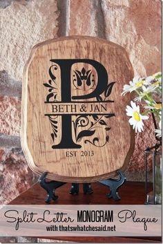 Split Letter Monogrammed Plaque This is awesome! I want to learn how!!