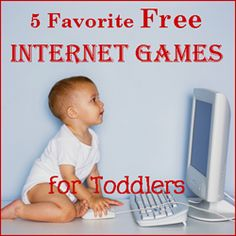 5 Favorite Free Internet Games for Toddlers