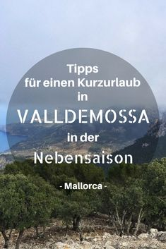 In diesem Beitrag erzähle ich euch, was ihr in Valldemossa mit Kind alles unternehmen könnt, wie teuer unser verlängertes Wochenende mit Kind in Mallorca ist und einige Fakten über die Insel, die in keinem Reiseführer stehen.
