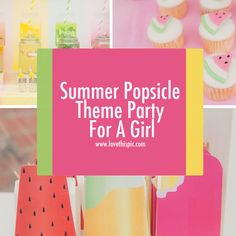 Summer Popsicle Theme Party For A Girl