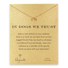 in dogs we trust dog bone necklace #dogeared