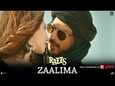 [Raees Songs] ZAALIMA Full Song MP3 | Lyrics | HD Video Song